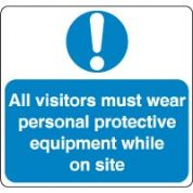 Mandatory Safety Sign - All Visitors Wear 031
